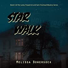 Star Walk: A Lacey Fitzpatrick and Sam Firecloud Mystery, Book 3