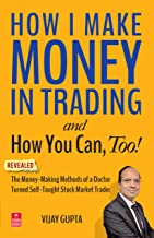 How I Make Money in Trading – and How You Can, Too!