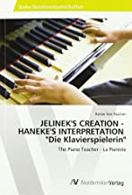 JELINEK'S CREATION - HANEKE'S INTERPRETATION