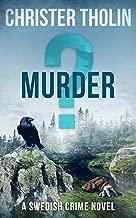 MURDER?: A Swedish Crime Novel (Stockholm Sleuth Series Book 3)