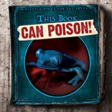 This Book Can Poison! (Beastly Books for the Brave)