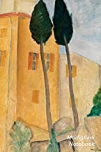 Modigliani Notebook: Cypresses and Houses at Cagnes Journal | 100-Page Beautiful Lined Art Notebook | 6 X 9 Artsy Journal ...