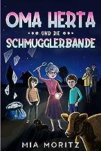 Oma Herta und die Schmugglerbande: Ein spannender Kinderkrimi für Jungen und Mädchen (German Edition)