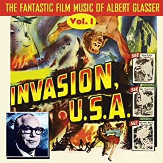 The Fantastic Film Music of Albert Glasser, Vol. 1