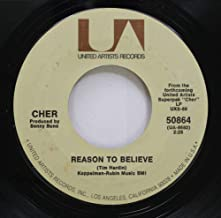 CHER 45 RPM REASON TO BELIEVE / WILL YOU LOVE ME TOMORROW
