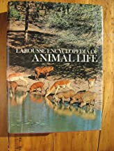 Larousse Encyclopedia of Animal Life