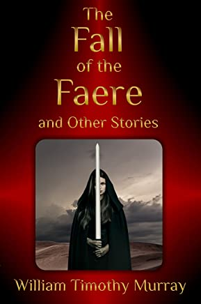 The Fall of the Faere and Other Stories (The Year of the Red Door) (English Edition)