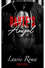 Dante's Angel (Breakers' Bad Boys Book 3) Kindle Edition