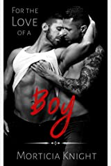 For the Love of a Boy (Father Series Book 2) Kindle Edition