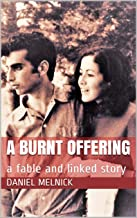 A Burnt Offering: a fable and linked story (Nuclear Fables Book 2)