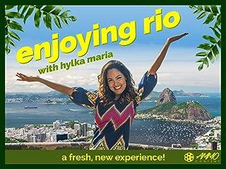 Enjoying Rio