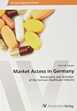 Market Access in Germany: Dimensions and Activities of the German Healthcare Industry