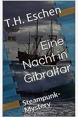 Eine Nacht in Gibraltar: Steampunk-Mystery (Duncan Caernbury 1) Kindle Ausgabe