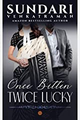 Once Bitten Twice Lucky Kindle Edition