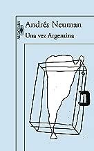 Una vez Argentina (Spanish Edition)