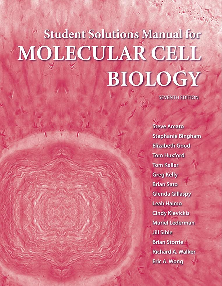 Student Solutions Manual for Molecular Cell Biology by Steve Amato (8-Aug-2012) Paperback