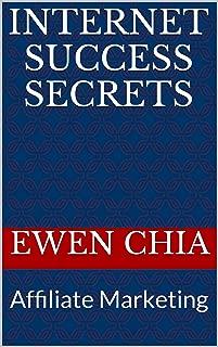 Internet Success Secrets: Affiliate Marketing