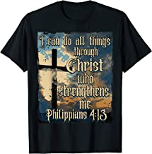 I Can Do All Things Through Christ Who Strengthens Me 413 T-Shirt