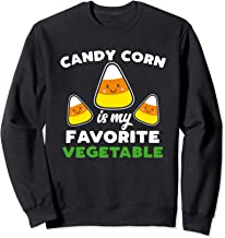 Candy Is My Favorite Vegetable Halloween Sarcastic Corn Joke Sweatshirt