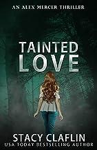 Tainted Love (An Alex Mercer Thriller Book 6)