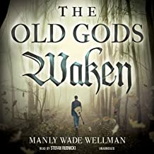 The Old Gods Waken: The Silver John Series, Book 1