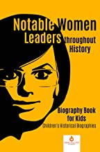 Notable Women Leaders throughout History : Biography Book for Kids | Children's Historical Biographies