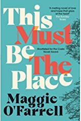 This Must Be the Place: The bestselling novel from the prize-winning author of HAMNET Kindle Edition