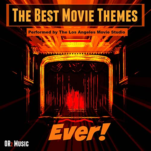 The Best Movie Themes Ever (Instrumental Easy Listening