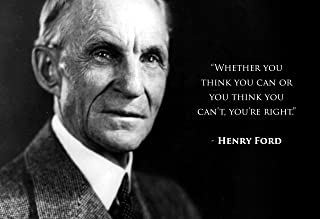 WeSellPhotos Henry Ford Photo Picture Poster Framed Quote Whether You Think You can or You Think You Can't, You're Right Famous Inspirational Motivational Quotes (13x19 Unframed Poster)