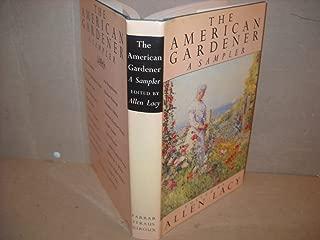 The American Gardener: A Sampler