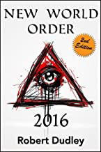 New World Order 2016: Second Edition