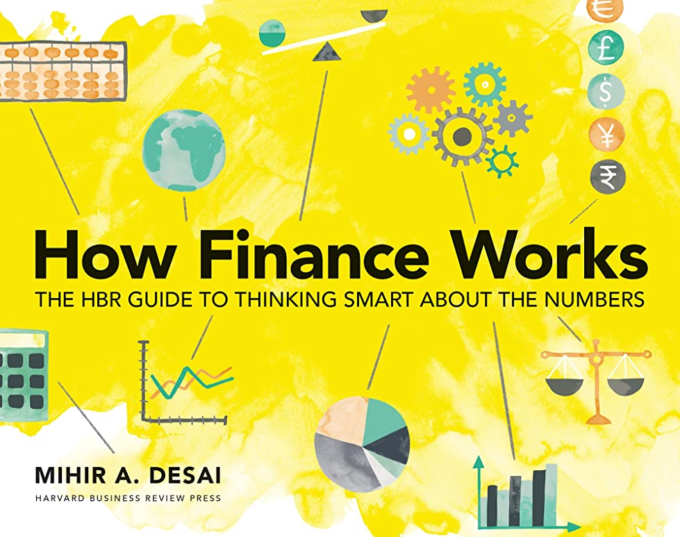 拾うフェミニン格納How Finance Works: The HBR Guide to Thinking Smart About the Numbers (English Edition)