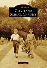 Cleveland School Gardens (Images of America)