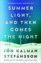 Summer Light, and Then Comes the Night: A Novel