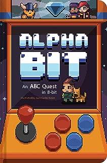 AlphaBit: An ABC Quest in 8-Bit (Alphabet book, Gamer Kid's book, Baby Shower Gift book, First Word book, PreSchool book)