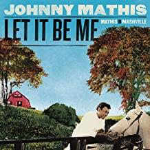 Best let it be me by johnny mathis Reviews