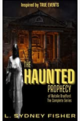 The Haunted Prophecy of Natalie Bradford: The Complete Bradford Series, Part I & II (The Bradford Series) Kindle Edition
