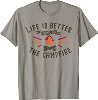 Camping Life Is Better Around The Campfire TShirt