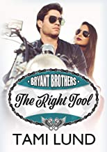 The Right Tool (Bryant Brothers Book 3)