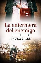 La enfermera del enemigo (Spanish Edition)