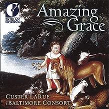 United States Larue, Custer: Amazing Grace (Spiritual Folk Songs of Early America)