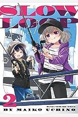 スローループ 2巻 (まんがタイムKRコミックス) Kindle版