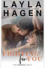 Fighting For You (The Connor Family) Kindle Edition