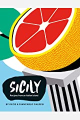 Sicily: Recipes from an Italian Island (English Edition) Format Kindle
