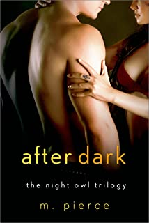 After Dark: The Night Owl Trilogy
