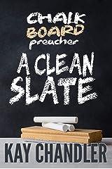 Chalkboard Preacher: A Clean Slate (Vinegar Bend Series Book 3) Kindle Edition