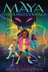Maya and the Return of the Godlings (Maya and the Rising Dark) Kindle Edition