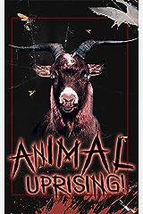 Animal Uprising! Kindle Edition