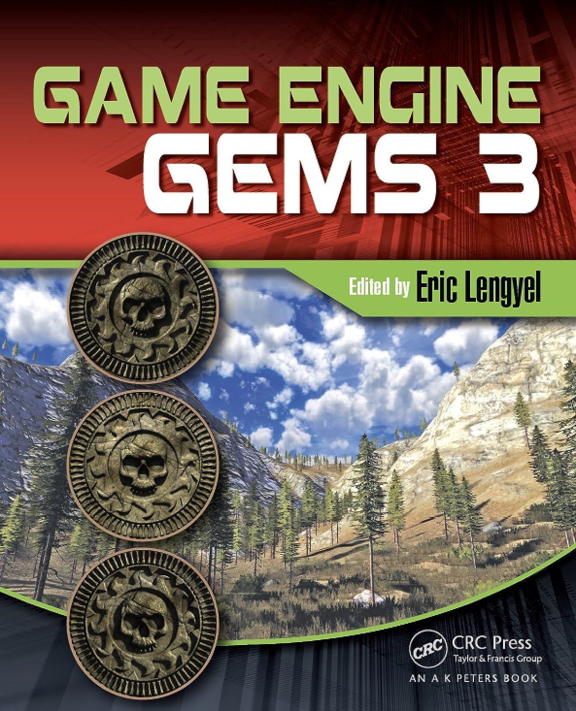 徹底プラットフォーム田舎者Game Engine Gems 3 (English Edition)