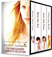 Jennifer L. Armentrout The Dark Elements Complete Collection: An Anthology